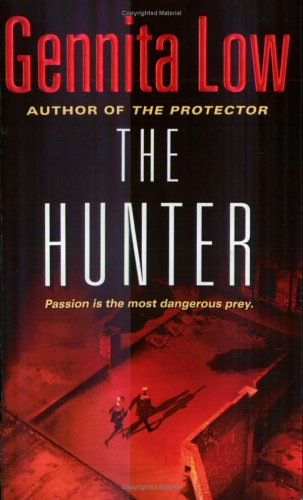 The Hunter (Crossfire Series, Book 2), Gennita Low