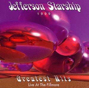 Jefferson Starship - Jefferson Starship - Greatest Hits: Live At The Fillmore - Zortam Music