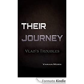 Their Journey: Vlad's Troubles (English Edition)