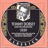 echange, troc Tommy Dorsey - Classics 1939