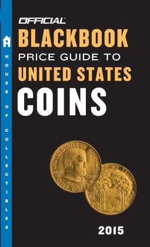 The Official Blackbook Price Guide to United States Coins 2015