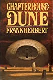 Chapterhouse: Dune (Dune Chronicles (Last Unicorn)) (0399130276) by Herbert, Frank
