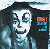 Songtexte von King L - Great Day for Gravity