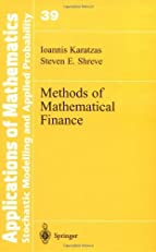 Methods of Mathematical Finance (Stochastic Modelling and Applied Probability)