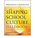 img - for [(The Shaping School Culture Fieldbook)] [Author: Kent D. Peterson] published on (September, 2009) book / textbook / text book