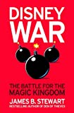 Disneywar: The Battle for the Magic Kingdom (0743496000) by James B. Stewart