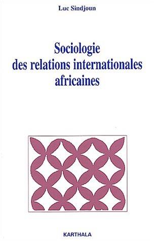 Sociologie des relations internationales africaines