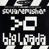 Big Loada by Squarepusher (1997-07-21)