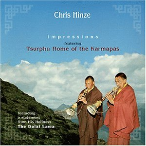 Chris Hinze - Tibet Impressions Featuring Tsurphu Home Of The Karmapas
