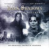 Dark Shadows: The Ghost Watcher (Dark Shadows Series II, Volume 4)