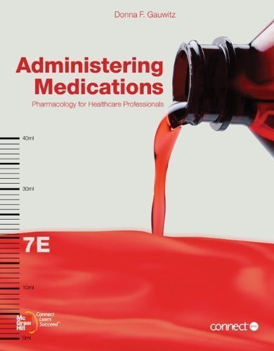 by Donna F. Gauwitz Administering Medications (2011) Paperback