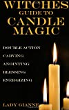 Witches Guide to Candle Magic