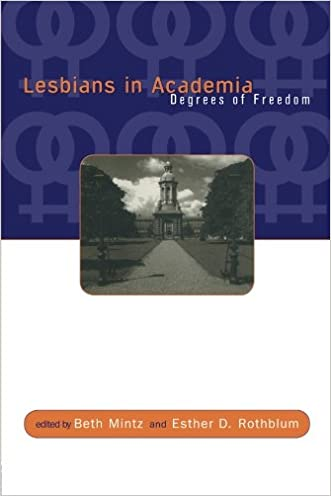 Lesbians in Academia: Degrees of Freedom written by Beth Mintz