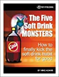 The Five Soft Drink Monsters