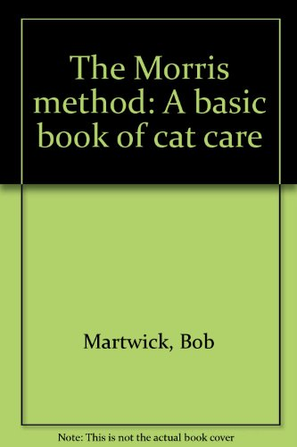 the-morris-method-a-basic-book-of-cat-care