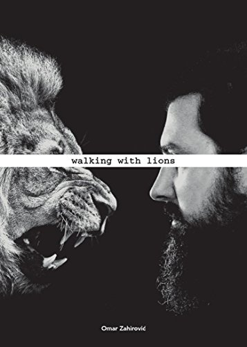 Walking With Lions by Omar Zahirović
