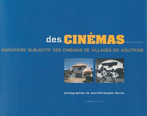 des-cinemas-inventaire-subjectif-des-cinemas-de-village-en-aquitaine