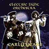 Electric Light Orchestra The Early Years