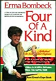Four of a Kind: A Treasury of Favorite Works by America's Best Loved Humorist (0070064563) by Bombeck, Erma