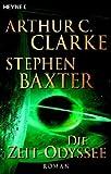 Die Zeit-Odyssee - Arthur C. Clarke, Stephen Baxter