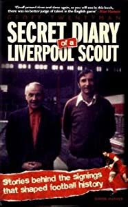 Secret Diary of a Liverpool Scout from Trinity Mirror Sport Media