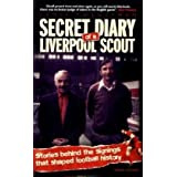 Secret Diary of a Liverpool Scoutby Simon Hughes