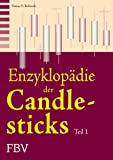 Enzyklopädie der Candlesticks Teil 1 (Volume 1) (German Edition)