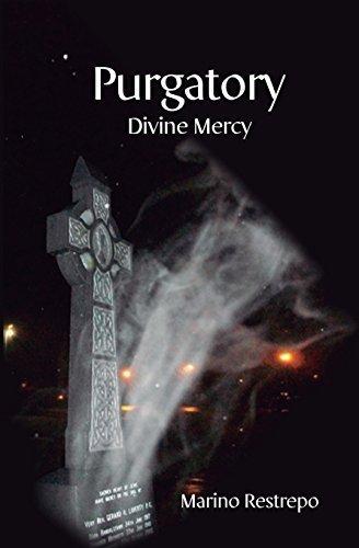 Purgatory: Divine Mercy by Marino Restrepo (2014-06-05)