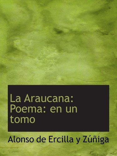 La Araucana : Poema : fr ONU tomo