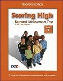 img - for Scoring High: Stanford Achievement Test - A Test Prep Program, Teacher's Edition, Book 1 book / textbook / text book