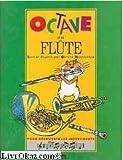 """Afficher """"Octave et sa flute"""""""