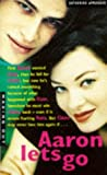 Aaron Lets Go (Making Out) (0330348965) by KATHERINE APPLEGATE