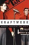 img - for Kraftwerk - Mensch, Maschine und Musik book / textbook / text book
