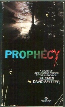 Prophecy, David Seltzer