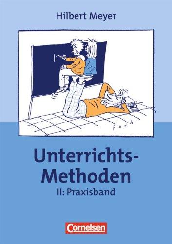 Buch Praxisbuch Meyer: UnterrichtsMethoden, 2 Bde., Bd.2, Praxisband ...