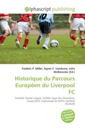 Historique Du Parcours Europeen Du Liverpool FC