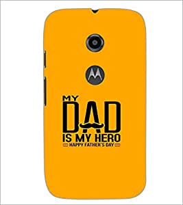 Printdhaba Happy Father'S Day D-1216 Back Case Cover For Motorola Moto E2