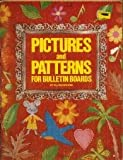Pictures and patterns for bulletin boards (0513016082) by Brewer, Ellen