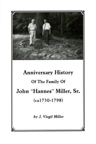 Anniversary History of the Family of John