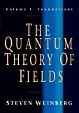 img - for The Quantum Theory of Fields, Volume 1: Foundations book / textbook / text book