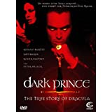 "Dark Prince: The True Story of Draculavon ""Rudolf Martin"""