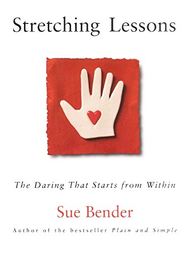 Stretching Lessons: The Daring that Starts from Within, Bender, Sue