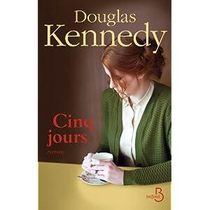 Cinq jours, Douglas Kennedy