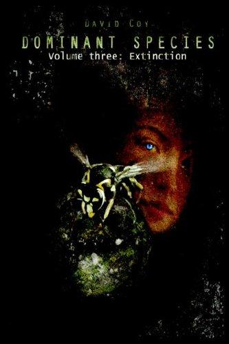 Dominant Species: Volume Three - Extinction: 3