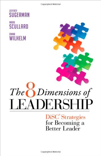 the-8-dimensions-of-leadership-disc-strategies-for-becoming-a-better-leader-bk-business