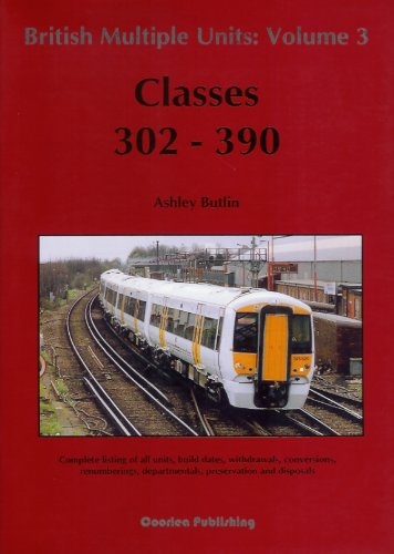 british-multiple-units-classes-302-390-v-3-numeric-listing-of-british-rail-multiple-units