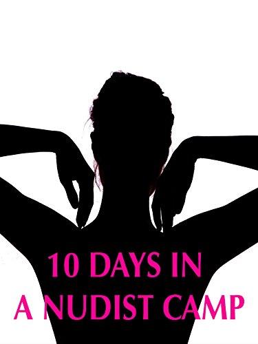 10 Days in a Nudist Camp