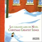 Christmas: Greatest Songs/ Les Grands...