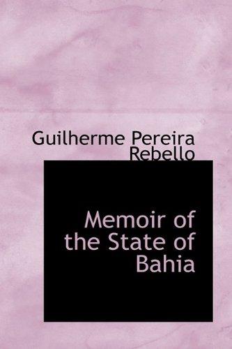 Memoir of the State of Bahia