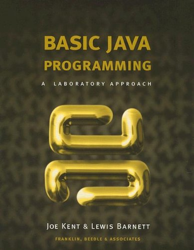 Basic Java Programming: A Laboratory Approach